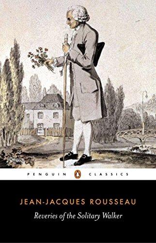 Reveries of the Solitary Walker (Penguin Classics)