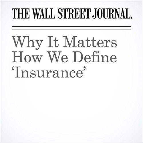 Why It Matters How We Define 'Insurance' audiobook cover art
