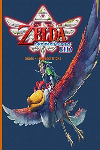 The Legend of Zelda: Skyward Sword HD: Guide - Tips and Tricks