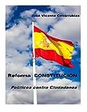Reforma CONSTITUCION: Politicos contra Ciudadanos