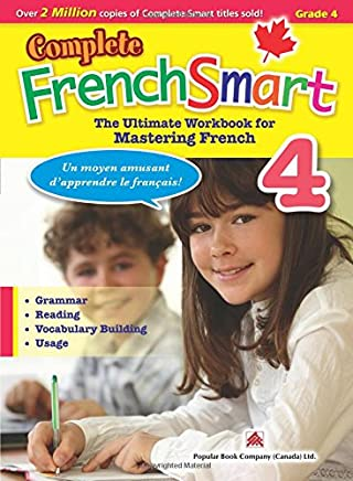 Complete FrenchSmart 4: Canadian Curriculum French Workbook for Grade 4