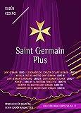 Saint Germain Plus (Colección Metafísica Obras Completas)
