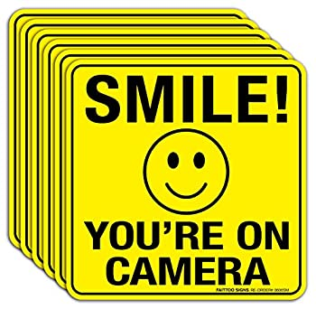 Smile You re On Camera Sign Stickers 6 Pack - 6 x 6 Inches- 4 Mil Vinyl - Laminated for Ultimate UV Weather Scratch Water and Fade Resistance - Easy To Stick - Use for CCTV Security Camera