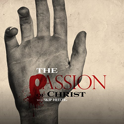 The Passion of Christ audiobook cover art