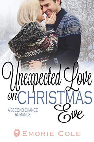 Unexpected Love on Christmas Eve: A Second Chance Romance (English Edition)