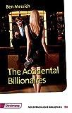 Mezrich, B: Accidental Billionaires