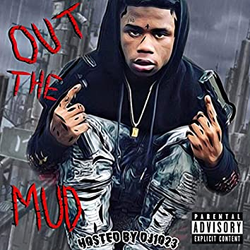 Out the Mud