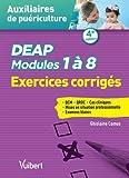 DEAP - Modules 1 à 8 - Exercices corrigés - QCM - QROC - Situations cliniques