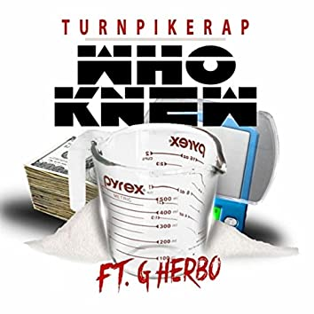 Who Knew (feat. G Herbo)