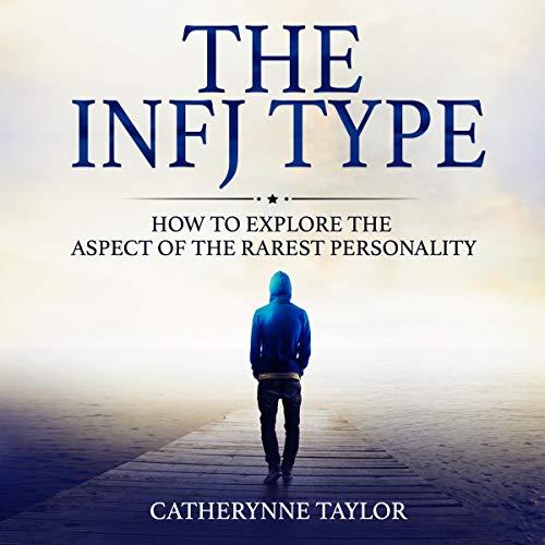 Couverture de The INFJ Type