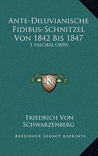 Ante-Diluvianische Fidibus-Schnitzel Von 1842 Bis 1847: 1 Fascikel (1850)