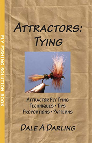 Attractors: Tying (Fly Fishing Solution Book) (English Edition)