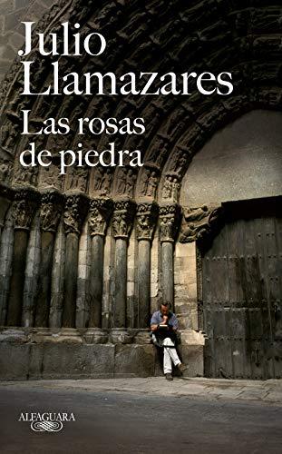 Las rosas de piedra (Alfaguara)