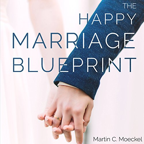 The Happy Marriage Blueprint cover art