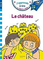 Sami et Julie CP Niveau 3 Le château d'Emmanuelle Massonaud