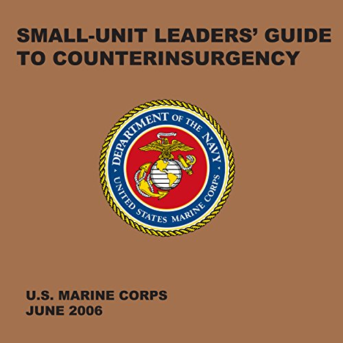 Small-Unit Leaders' Guide to Counterinsurgency cover art