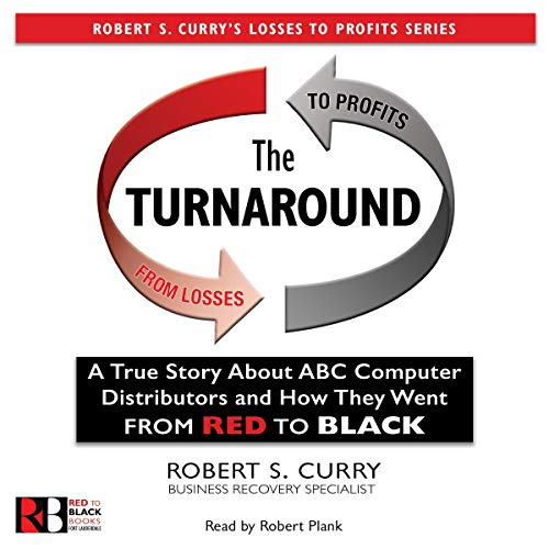 The Turnaround: A True Story About ABC Computer Distributors and How They Went from Red to Black Titelbild