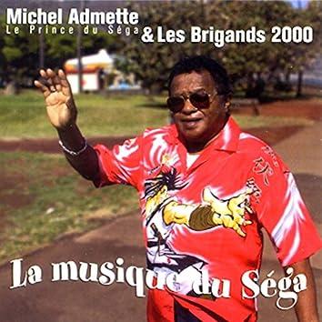 La musique du séga (feat. Les Brigands 2000)