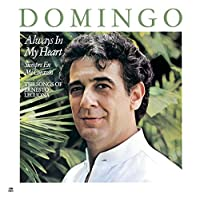 Always in My Heart by Placido Domingo