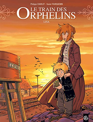 Le train des orphelins - volume 3 - Lisa