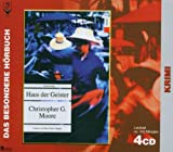 Haus der Geister. 4 CDs - Christopher G Moore
