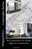 Campingbus Ausbau: Vom Transporter zum Camper