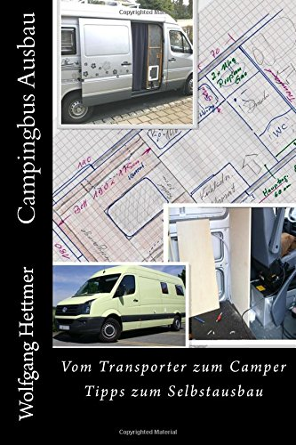Preisvergleich Produktbild Campingbus Ausbau: Vom Transporter zum Camper