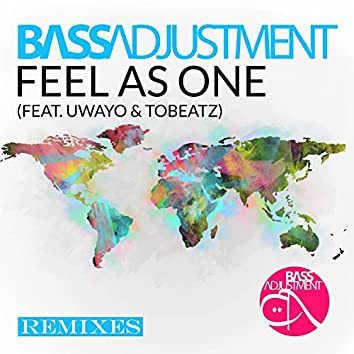 Feel as One (Remixes)