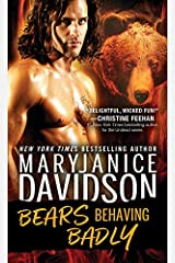 Bears Behaving Badly: A Laugh Out Loud Alpha Shape Shifter Romance from a Bestselling Author (BeWere My Heart Book 1) Kindle Edition