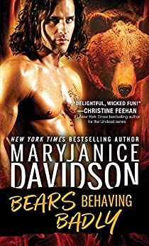Bears Behaving Badly (BeWere My Heart Book 1) by [MaryJanice Davidson]