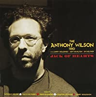 Jack Of Hearts by The Anthony Wilson Trio (2009-07-21)