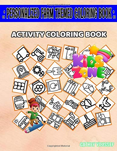 Personalized Farm Themed Coloring Book: 45 Coloring Farm, Bench, Thermometer, Temperature, Apple, Farm, Corn, Farm For Kids 2-4 Picture Quiz Words Activity And Coloring Book