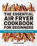 [Laurie Fleming ]-[El libro de cocina esencial de freidora de aire para principiantes]-[Tapa blanda]