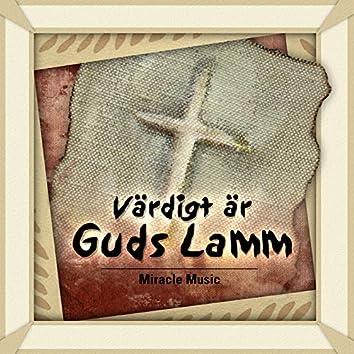 Värdigt är Guds Lamm
