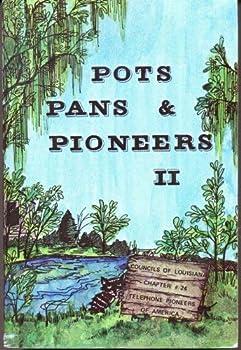 POTS PANS & PIONEERS II