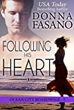 Following His Heart (Ocean City Boardwalk Series, Book 1) Kindle Edition by Donna Fasano (Author)