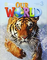 Our World 3: Student Book