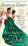 It's All About the Duke: The Rakes of St. James (The Rakes of St. James, 3)