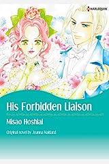 His Forbidden Liaison: Harlequin comics Kindle Edition