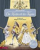 Die Hochzeit des Figaro: Die Oper von Wolfgang Amadeus Mozart: Die Oper von Wolfgang Amadeus Mozart (mit Begleit-CD) (Musikalisches Bilderbuch mit CD) - Doris Eisenburger