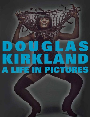 A Life in Pictures: The Douglas Kirkland Monograph PDF Books
