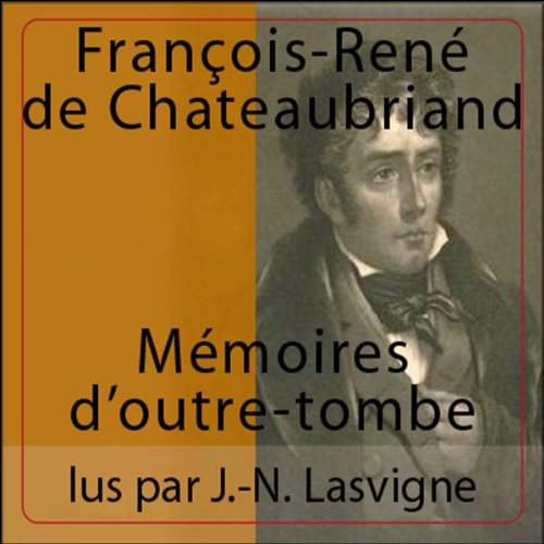 Mémoires d'Outre-Tombe  audiobook cover art