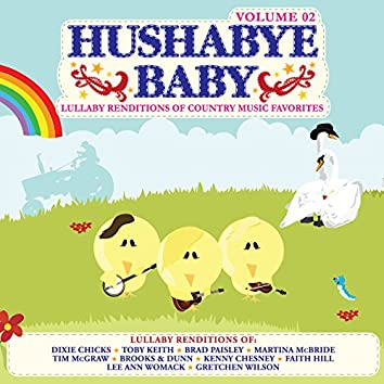 Lullaby Renditions of Country Music Favorites Vol. 2