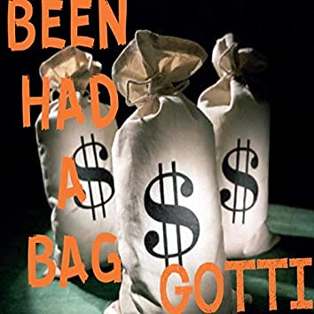 Been Had a Bag (feat. Gotti)