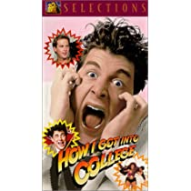 How I Got Into College [VHS]