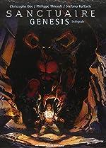 Sanctuaire Genesis - Intégrale de Christophe Bec
