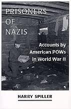 Prisoners of Nazis: Accounts by American Pows in World War II