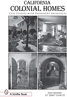 California Colonial Homes: Case Studies With Prominent Architects