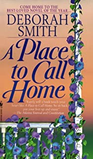 A Place to Call Home: A Novel