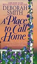 A Place to Call Home: A Novel
